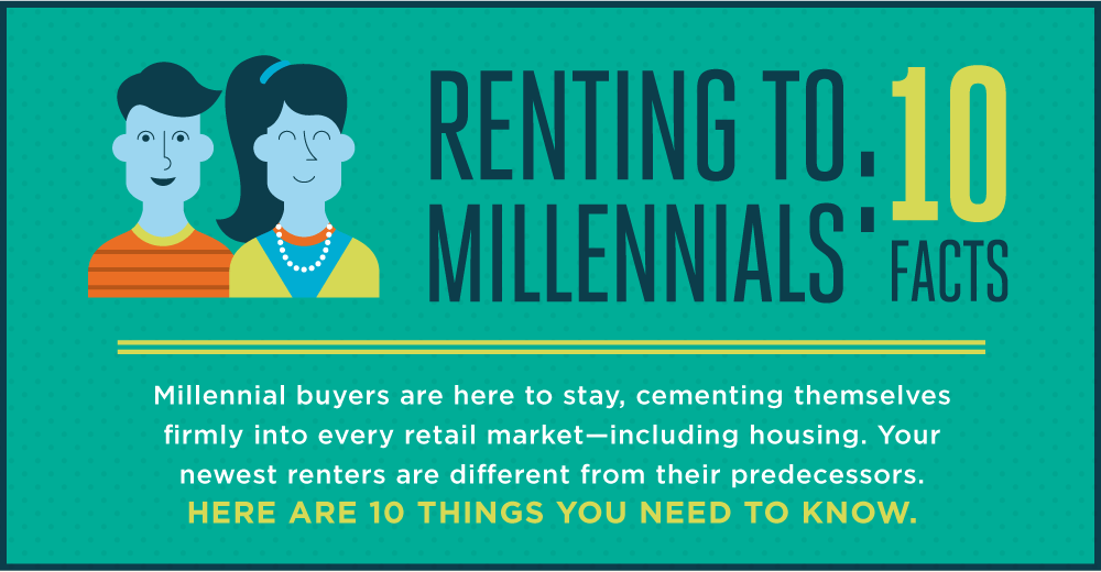 10 Things You Need to Know About the Millennial Renter